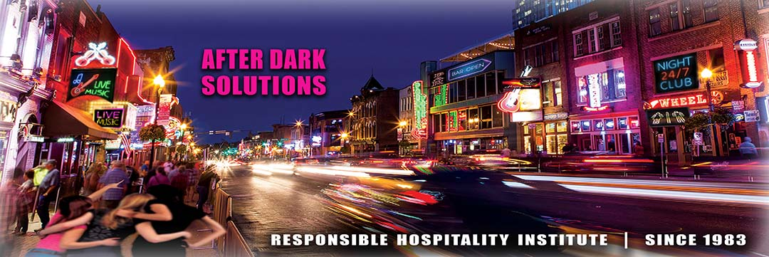 Responsible Hospitality Institute - After Dark Solutions